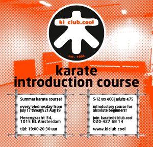 karate Amsterdam introductie karate course - zomer karate cursus nu al onderdeel van ons Zomer karate programma [*2019]-karate summer school organized by Amsterdam karate school ki club.cool Amsterdam | Monnickendam | ki | shotokan